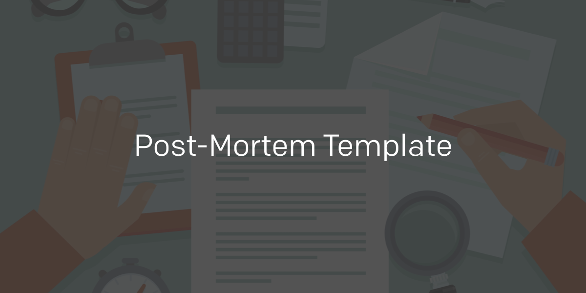 Post mortem template pagerduty incident response for Business post mortem template